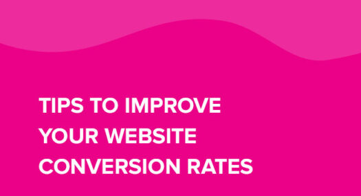 Tips to Improve Your Website Conversion Rates