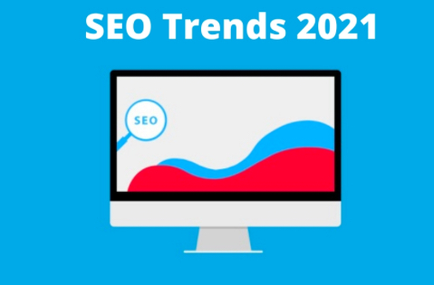 10 SEO trends we are noticing for 2021