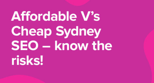 affordable v's cheap SEO - know the risks