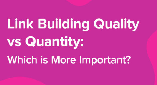 Link Building Quality vs Quantity: Which is More Important?