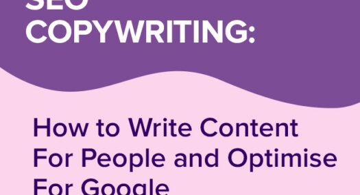 SEO Copywriting: How to Write Content For People and Optimise For Google