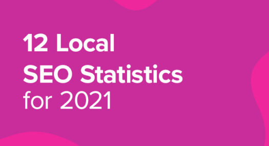 Local SEO Statistics for 2021